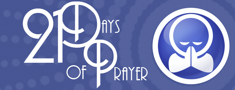 21 days of prayer: August 23rd – September 12th