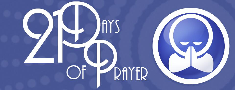 21 days of prayer: August 23rd – September 12th