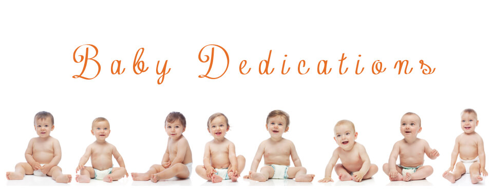Baby Dedications – May 28th