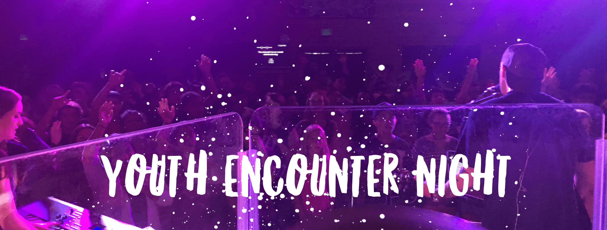 Encounter Youth Night – April 22