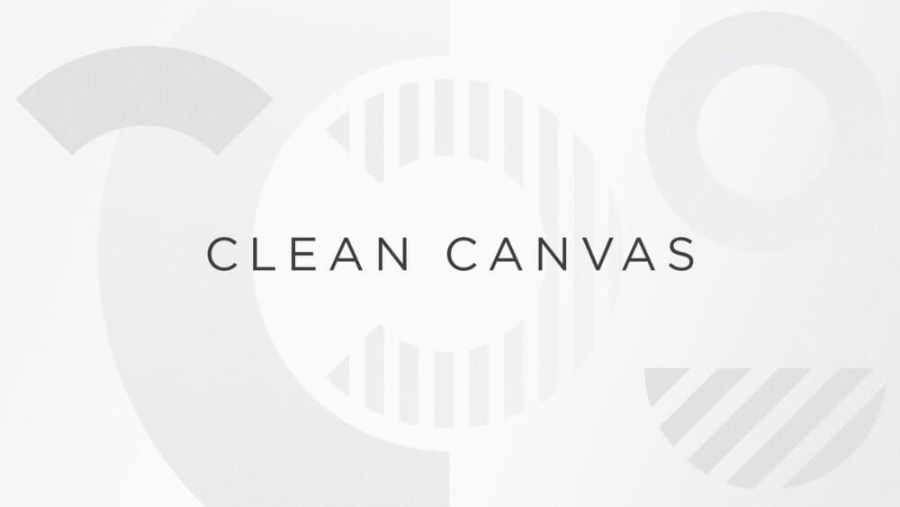 Clean Canvas